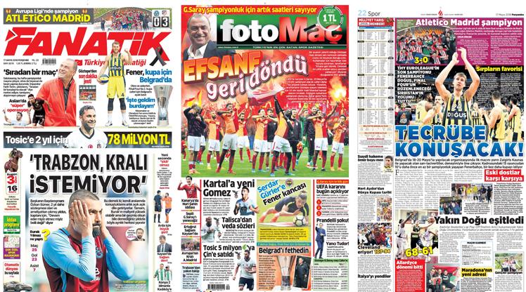 17 Mayıs gazete manşetleri