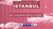 İyi akşamlar İstanbul başlıyor