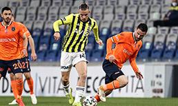 M. Başakşehir - Fenerbahçe maçının notları