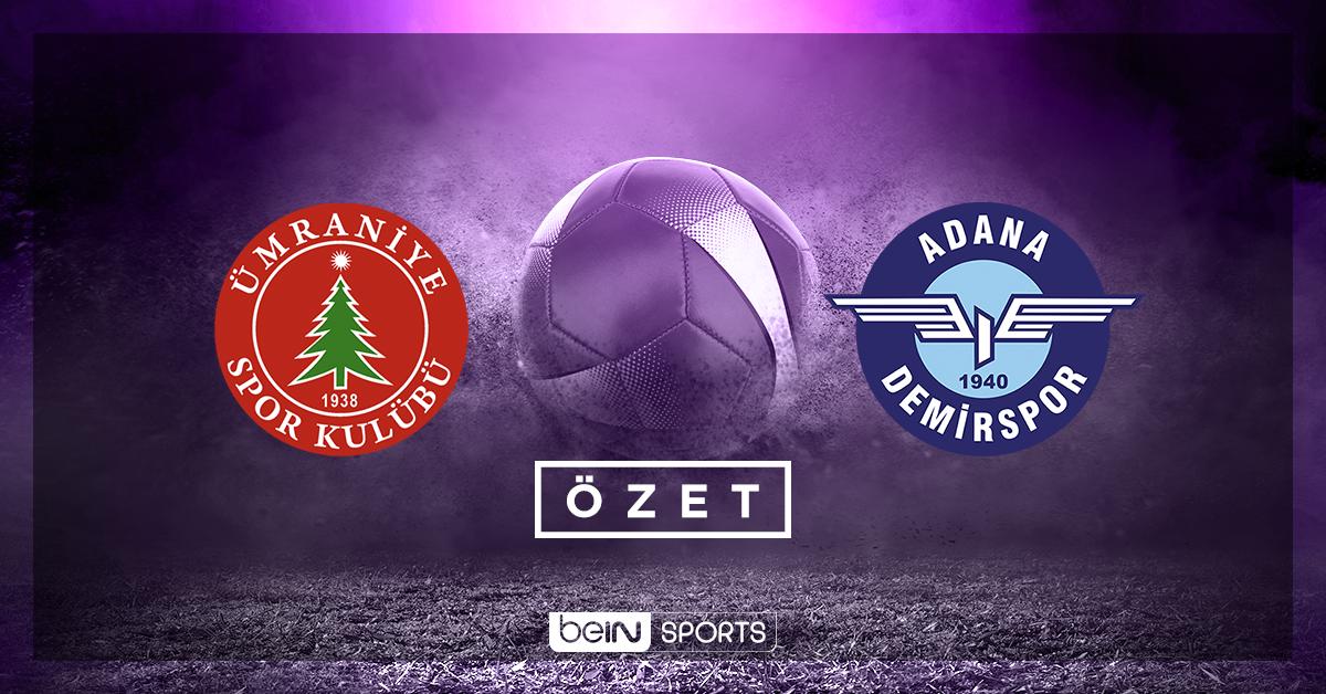 Ümraniyespor Adana Demirspor maç özeti