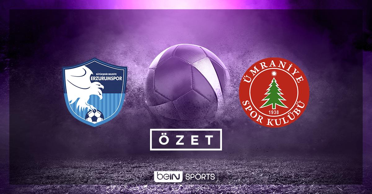 BŞB Erzurumspor Ümraniyespor maç özeti