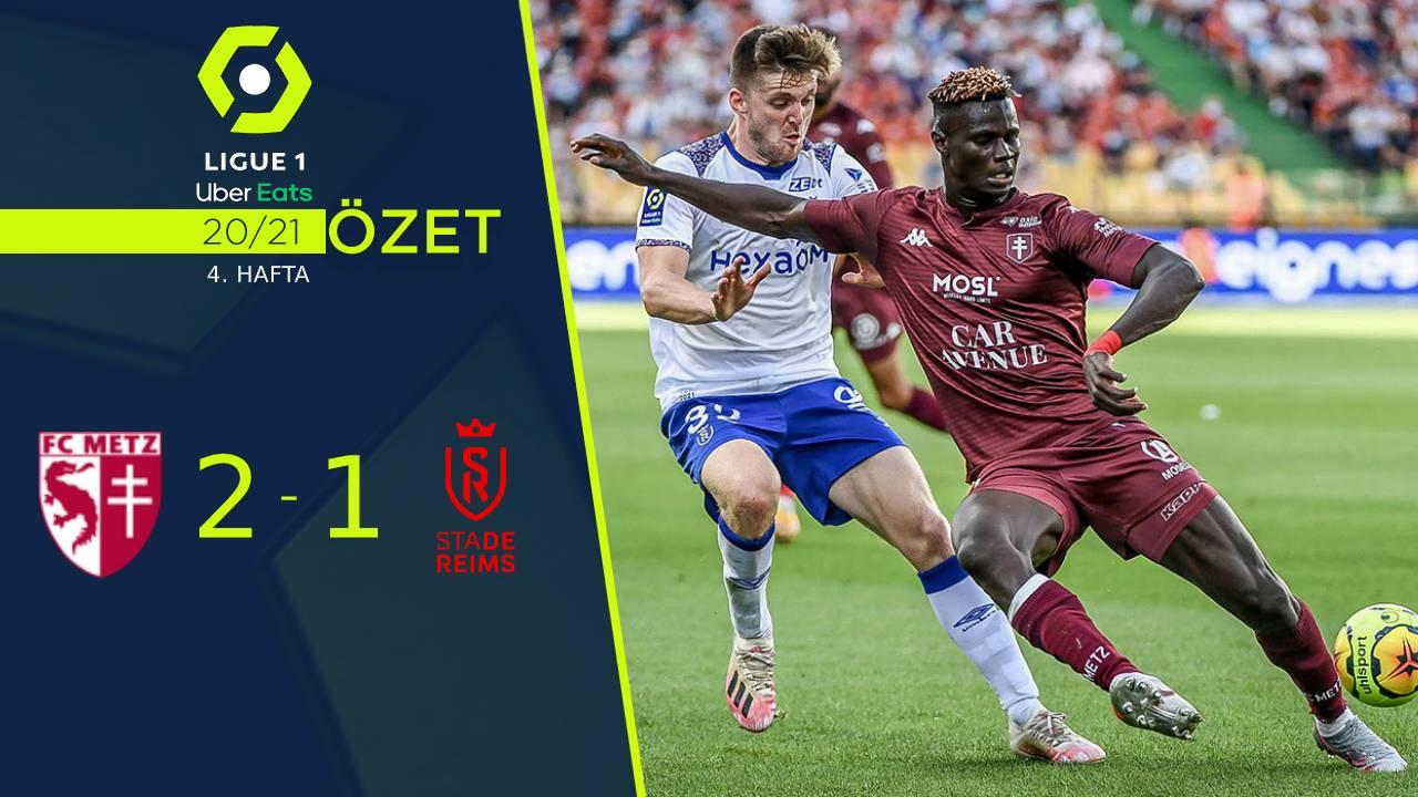 Metz Reims maç özeti