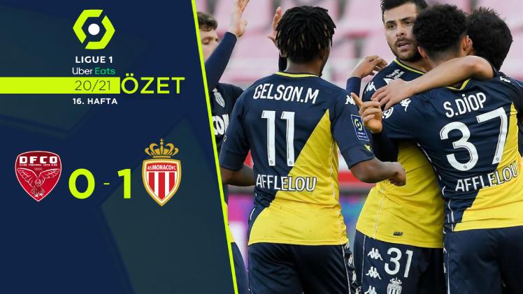 Dijon Monaco maç özeti