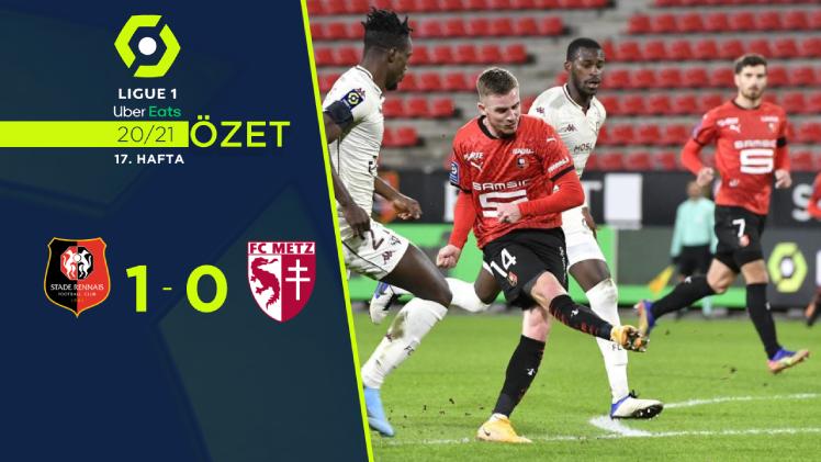 Rennes Metz maç özeti