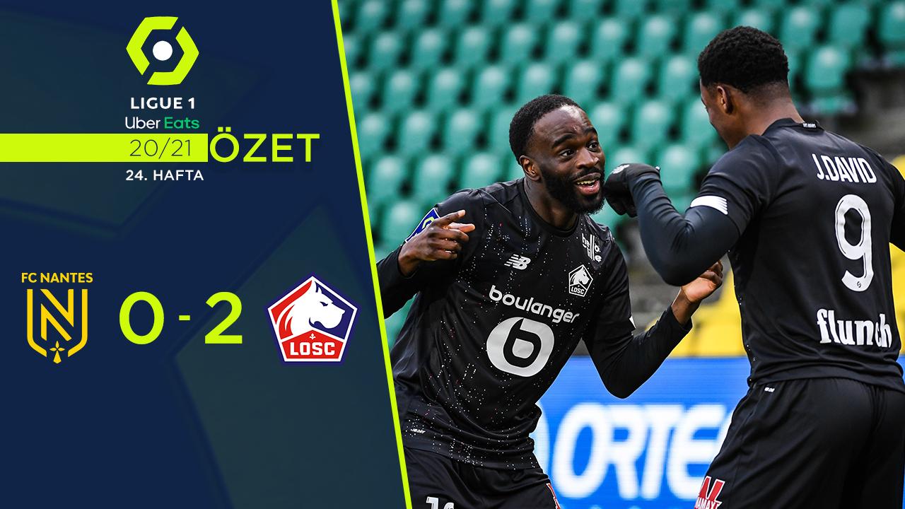 Nantes Lille maç özeti