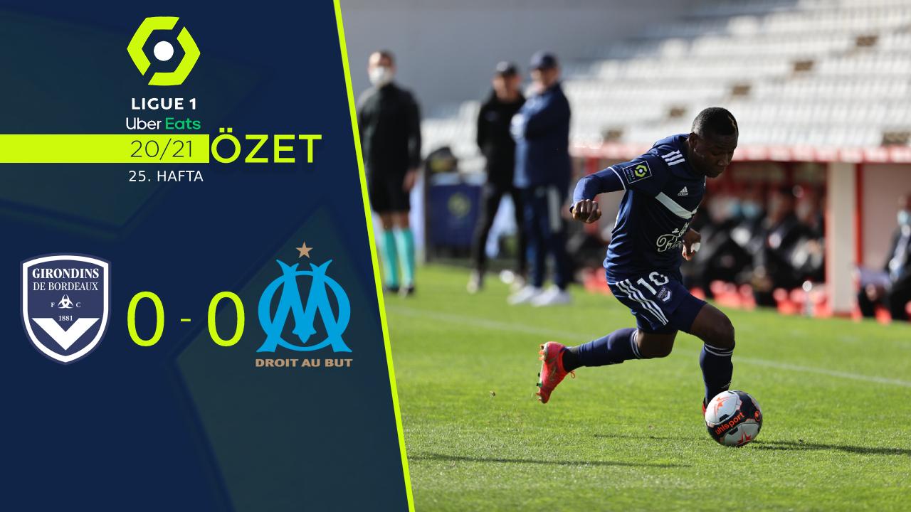 Bordeaux Marsilya maç özeti