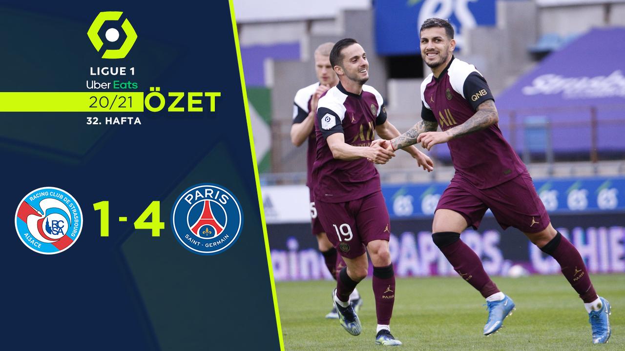 Strasbourg Paris St Germain maç özeti