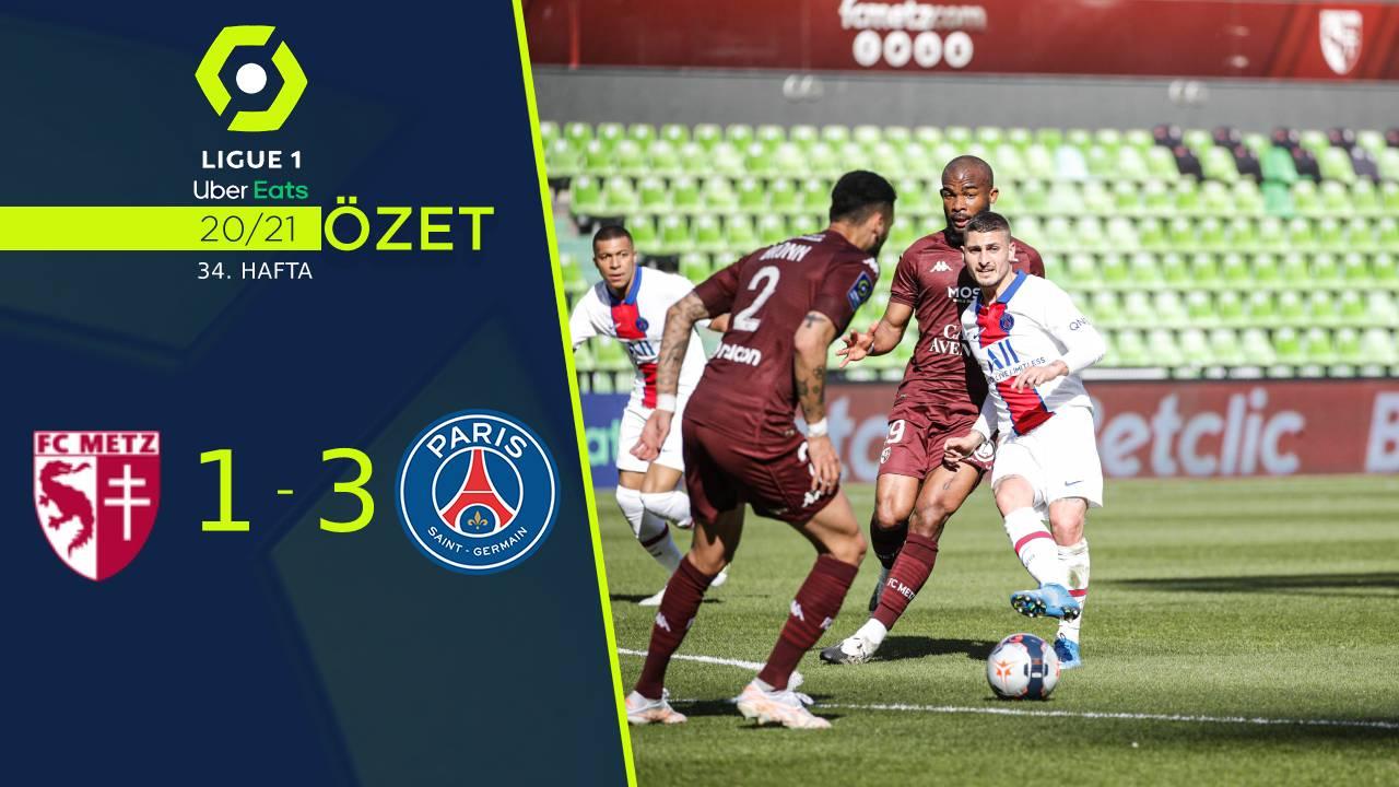 Metz Paris St Germain maç özeti
