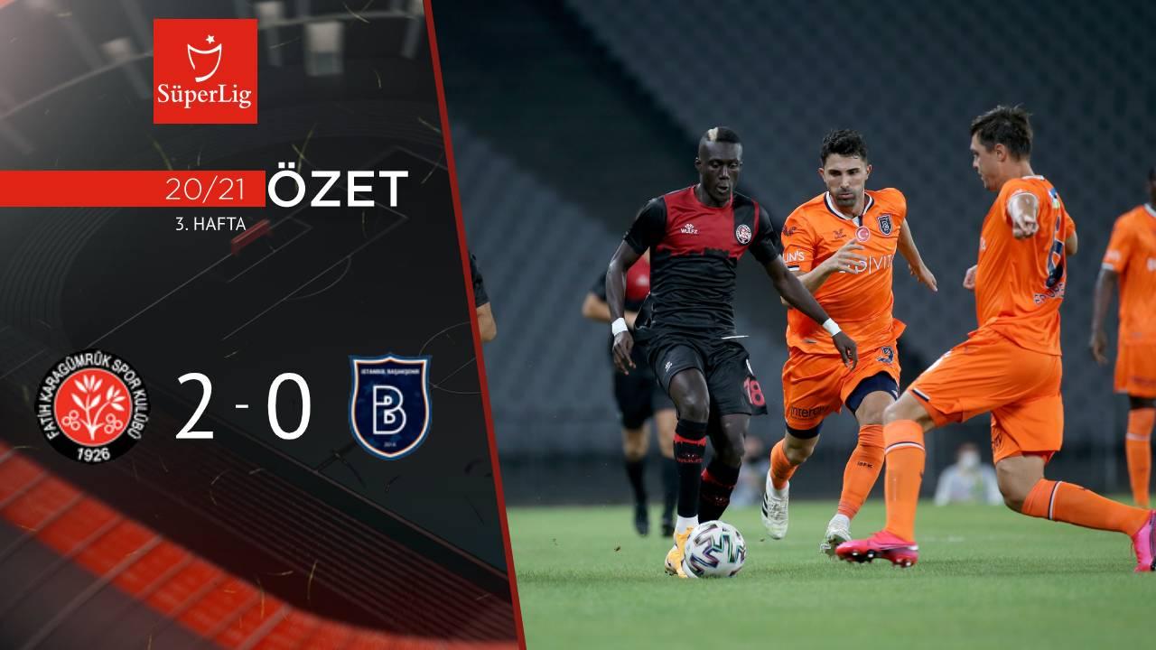 Fatih Karagümrük Medipol Başakşehir maç özeti
