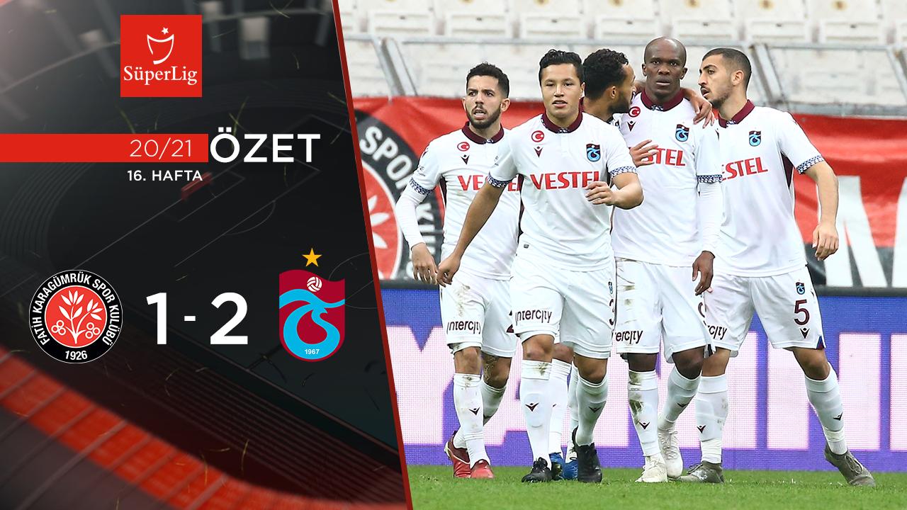 Fatih Karagümrük Trabzonspor maç özeti