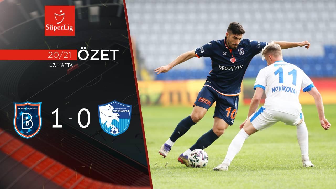 Medipol Başakşehir BB Erzurumspor maç özeti