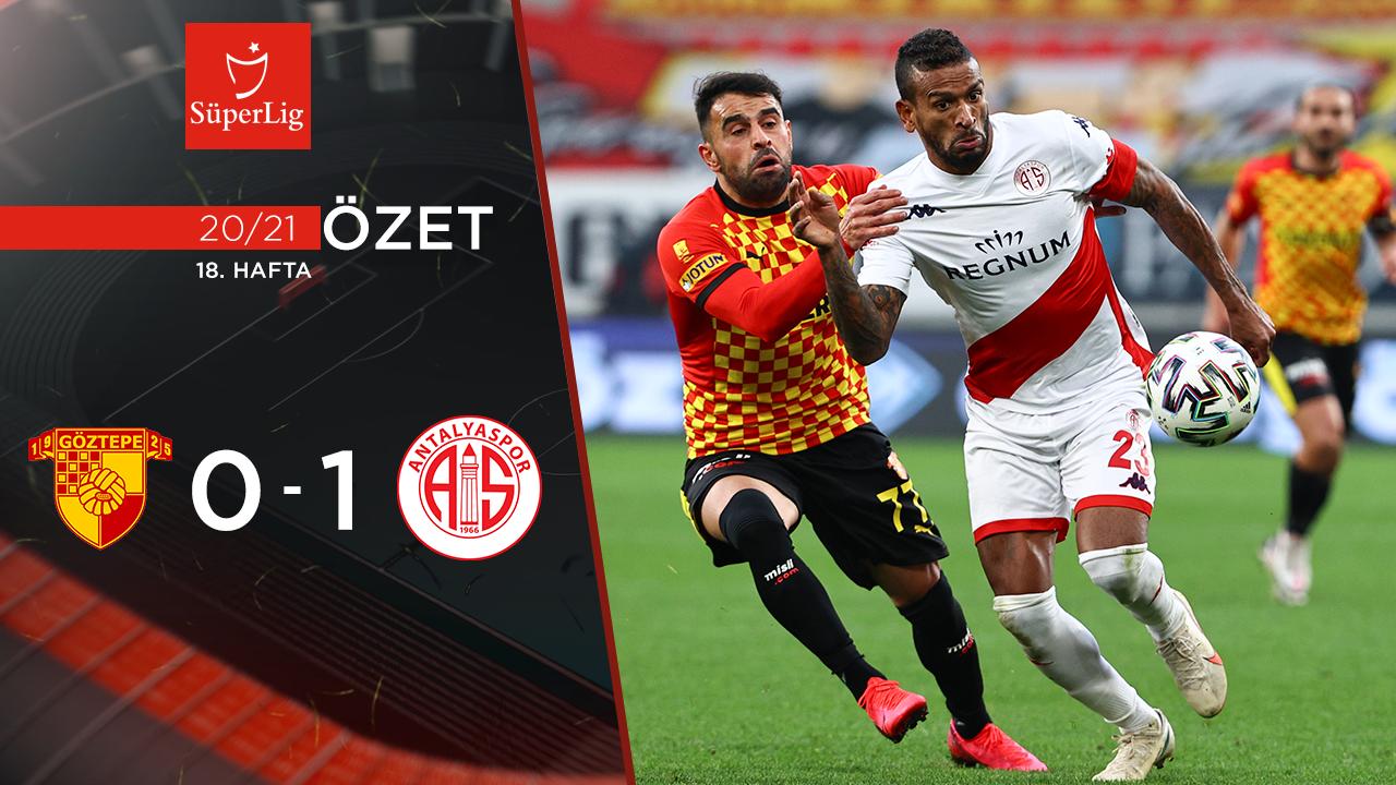 Göztepe Fraport TAV Antalyaspor maç özeti