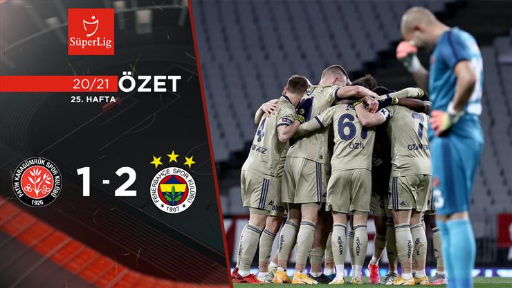 Fatih Karagümrük Fenerbahçe maç özeti