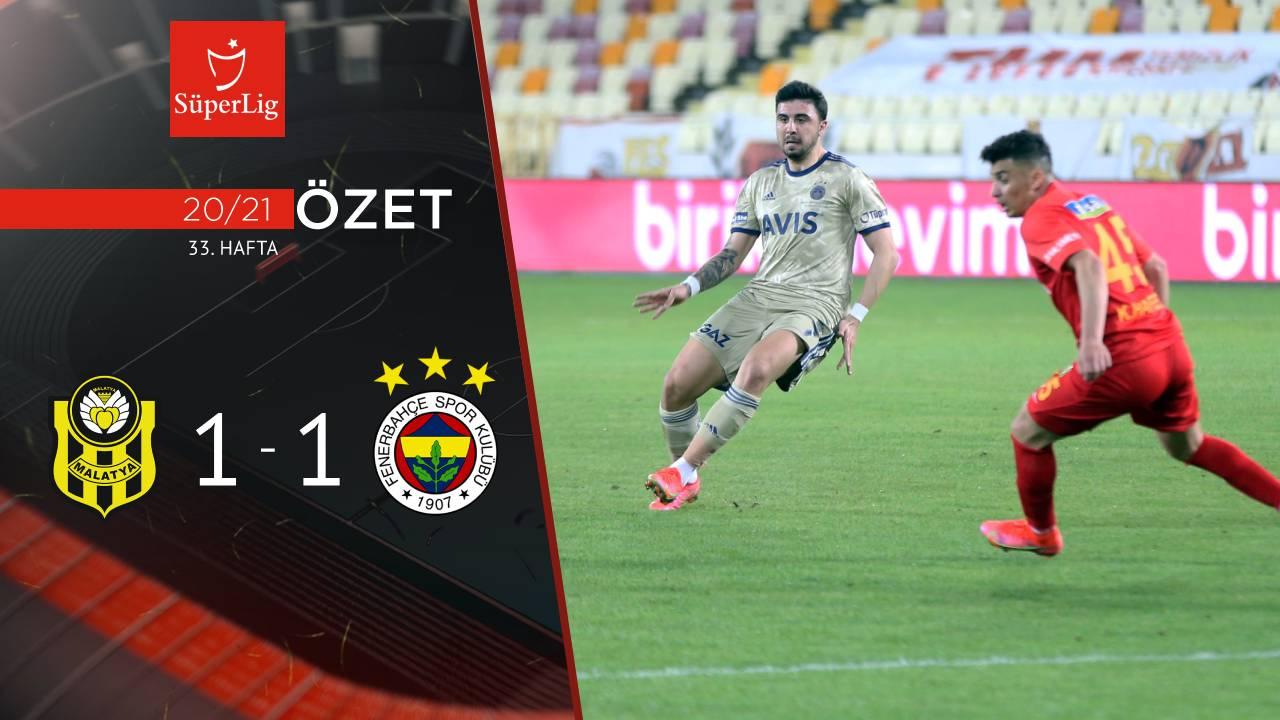 Helenex Yeni Malatyaspor Fenerbahçe maç özeti