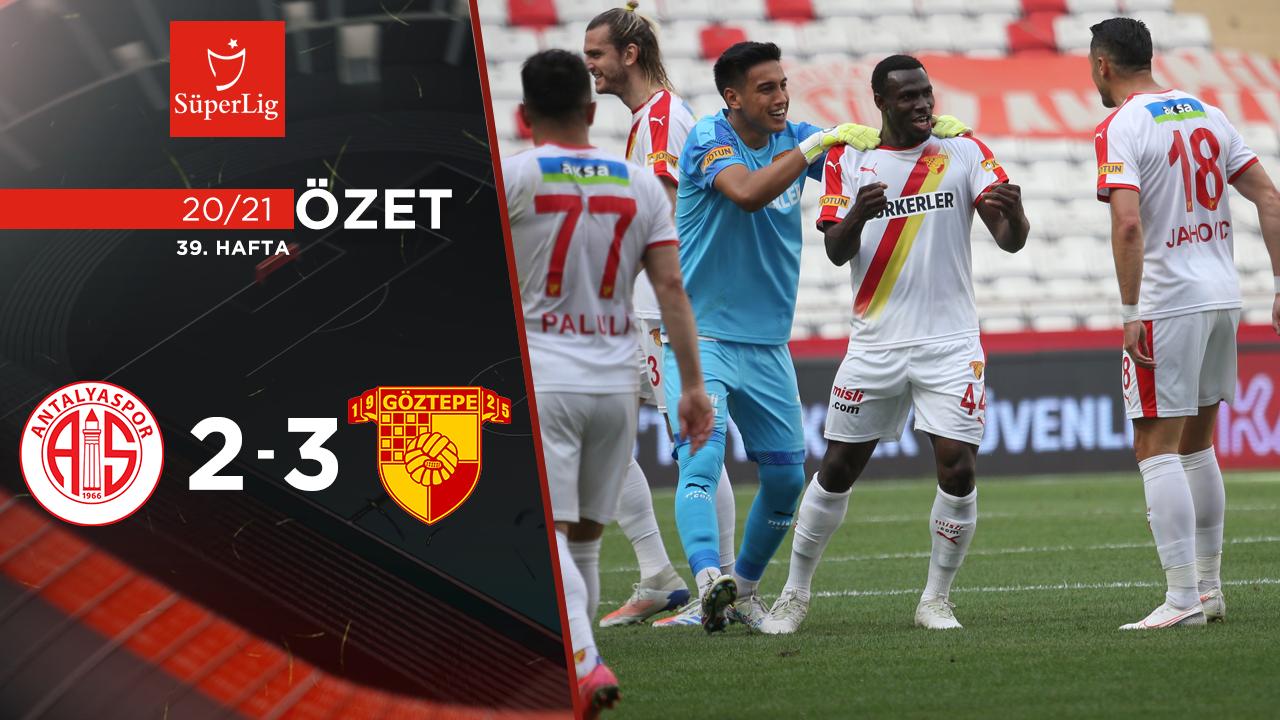 Fraport TAV Antalyaspor Göztepe maç özeti