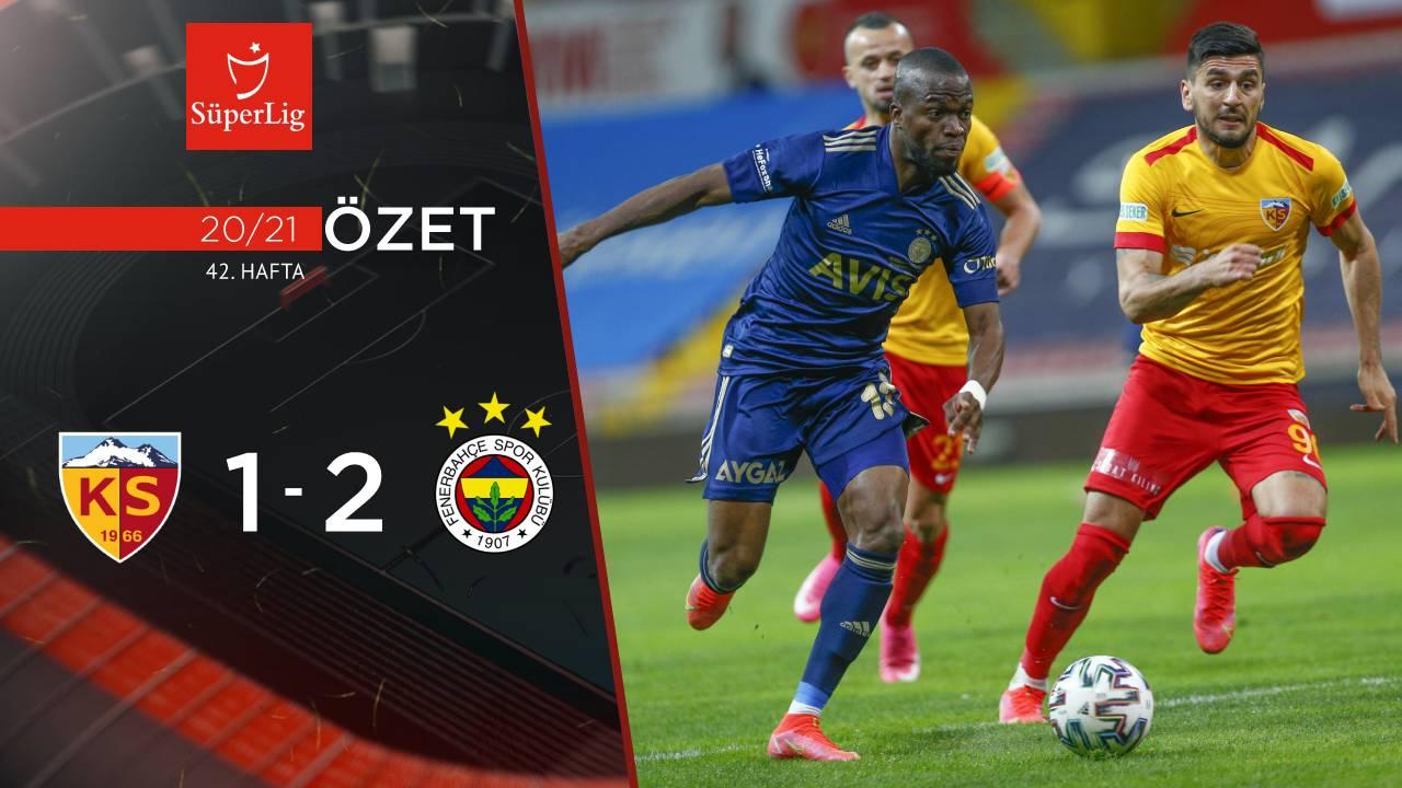 Kayserispor Fenerbahçe maç özeti