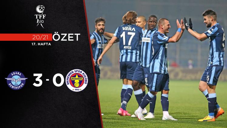 Adana Demirspor Menemenspor maç özeti