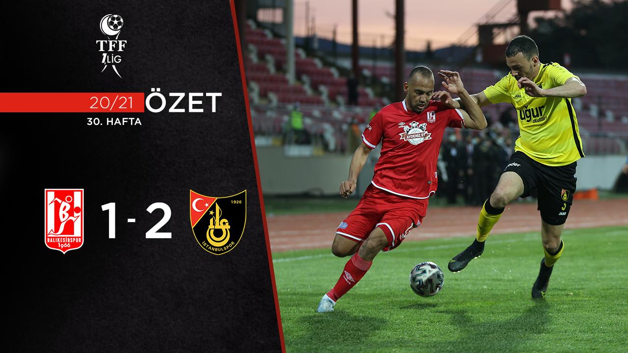 Aydeniz Et Balıkesirspor İstanbulspor maç özeti