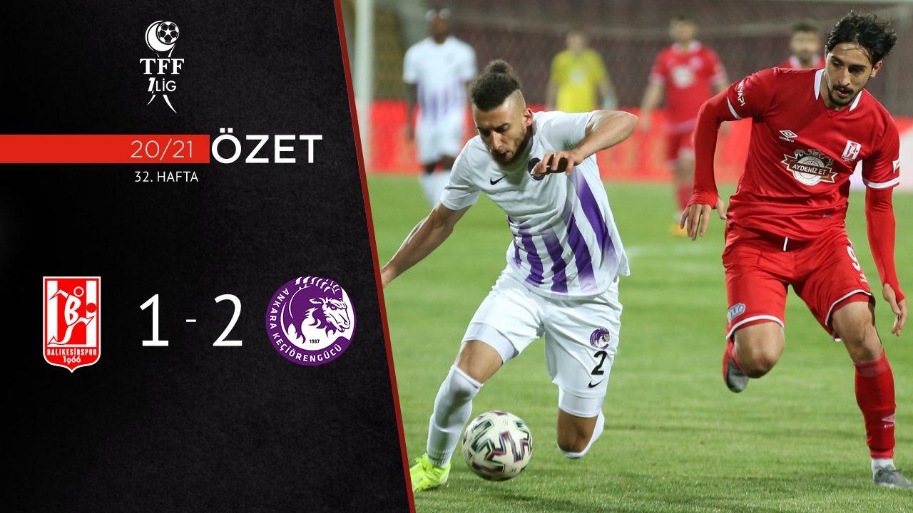 Aydeniz Et Balıkesirspor Ankara Keçiörengücü maç özeti