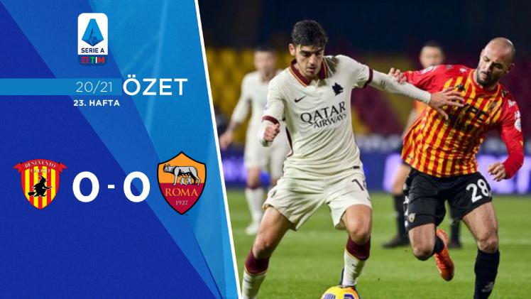 Benevento Roma maç özeti