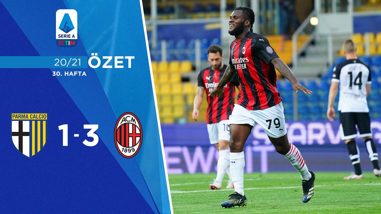 Parma Milan maç özeti