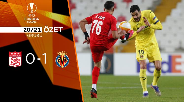 Demir Grup Sivasspor Villarreal maç özeti