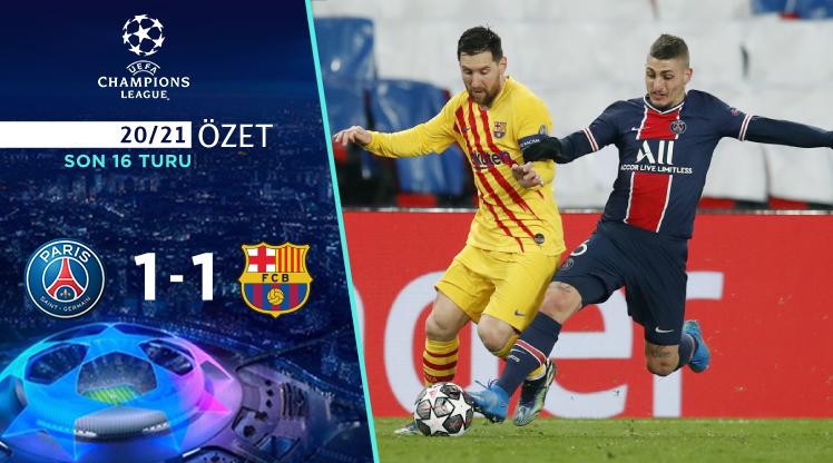 Paris St Germain Barcelona maç özeti