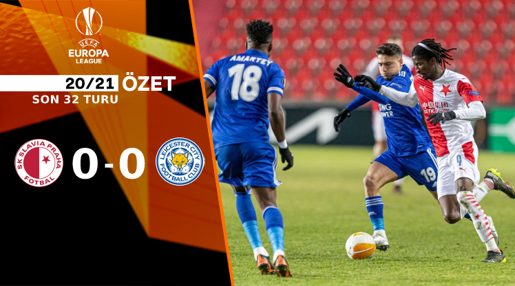 Slavia Prag Leicester City maç özeti