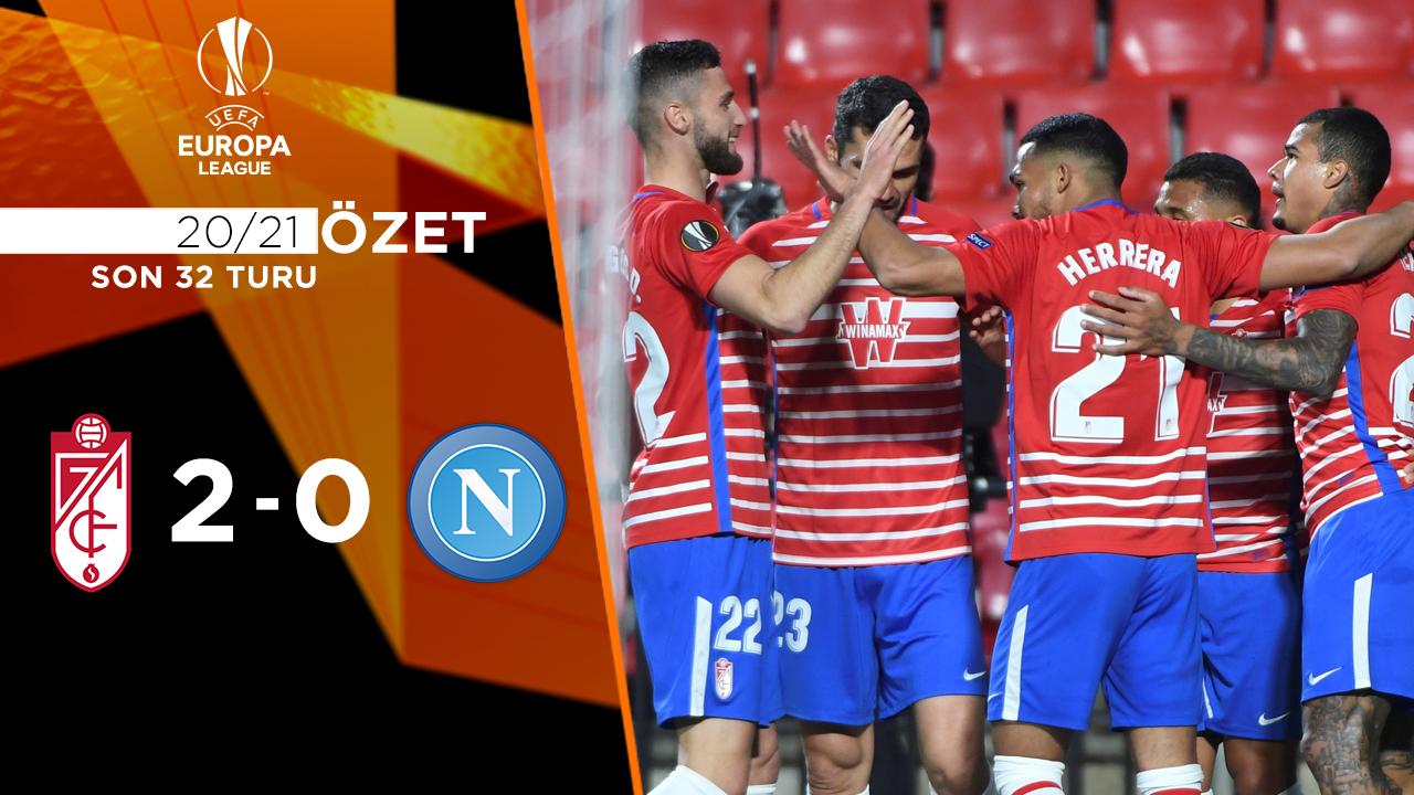 Granada Napoli maç özeti