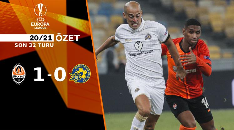 Shakhtar Donetsk Maccabi Tel Aviv maç özeti