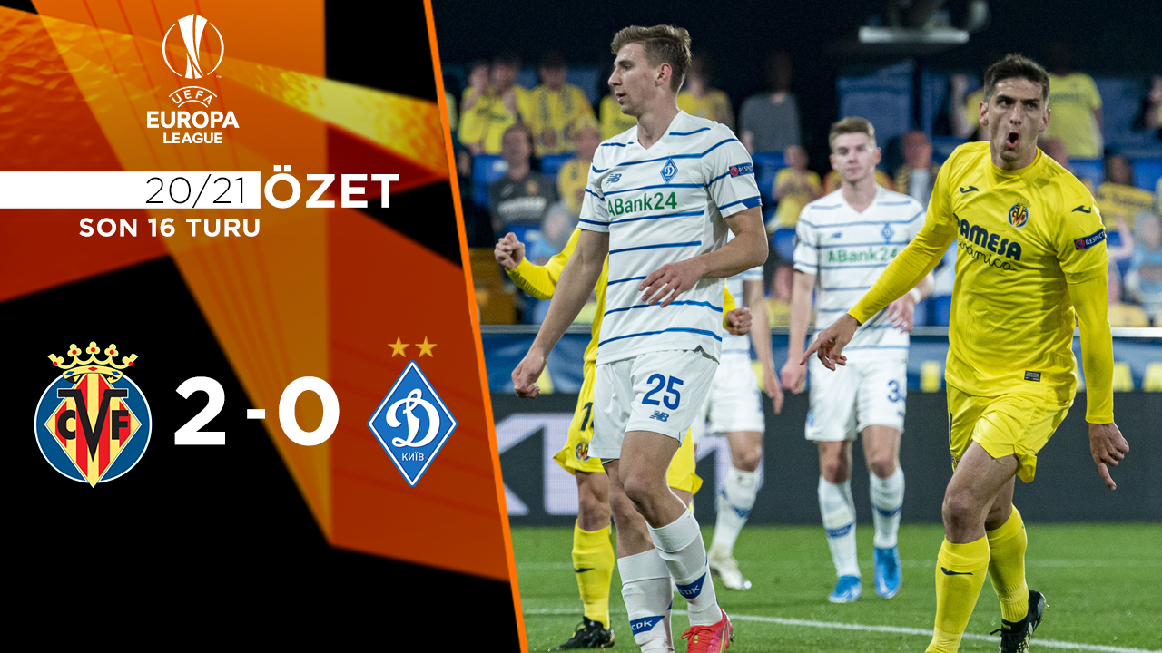 Villarreal Dinamo Kiev maç özeti