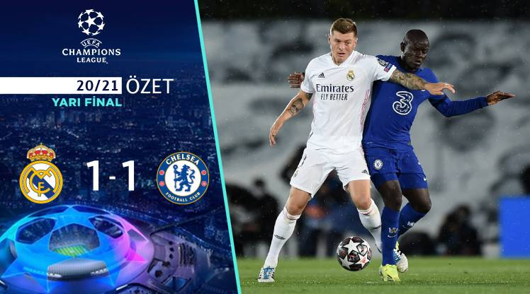 Real Madrid Chelsea maç özeti